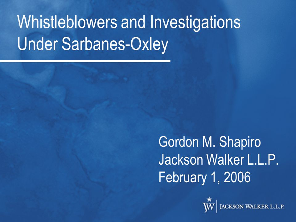 Whistleblowers and Investigations Under Sarbanes-Oxley Gordon M.