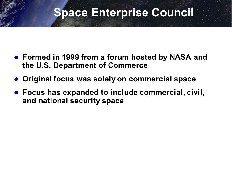 Formed in 1999 from a forum hosted by NASA and the U.S.