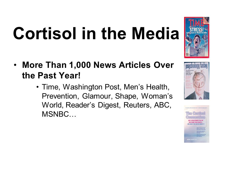 Cortisol in the Media More Than 1,000 News Articles Over the Past Year.