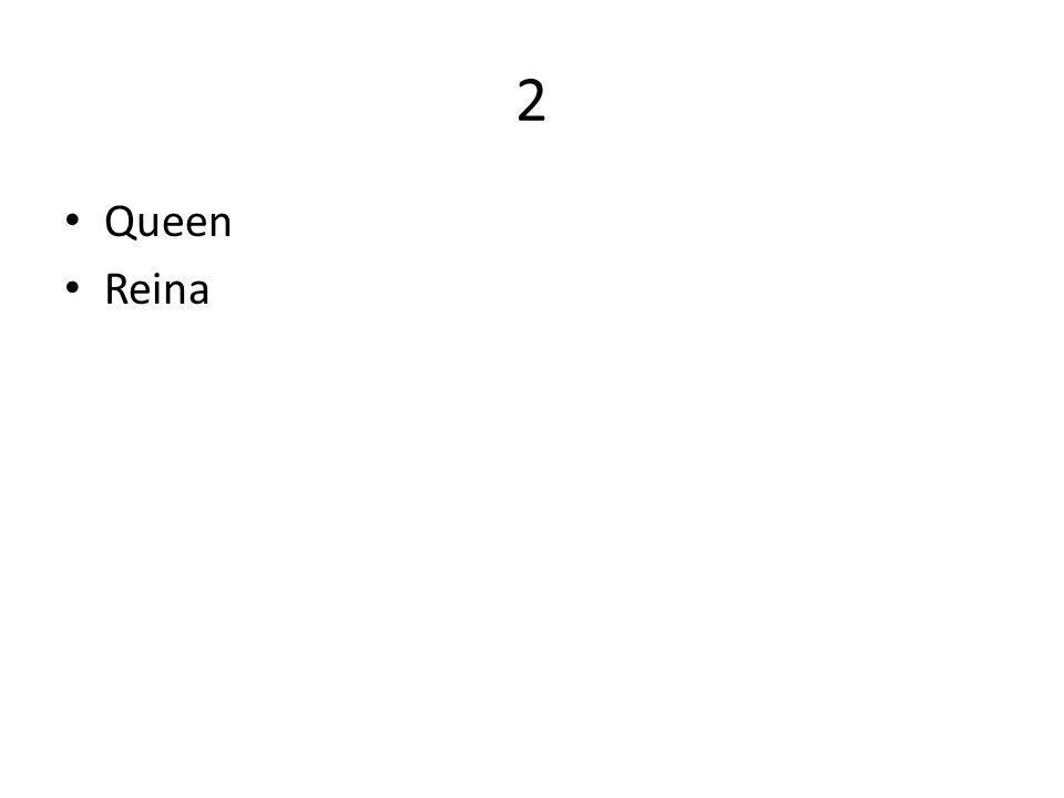 2 Queen Reina