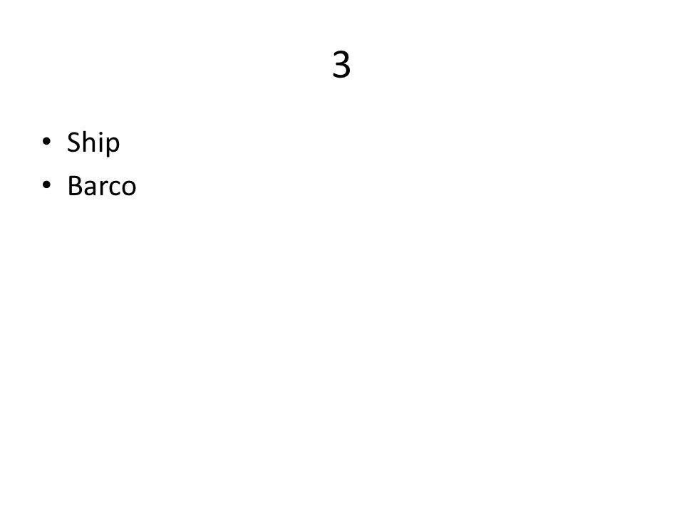 3 Ship Barco