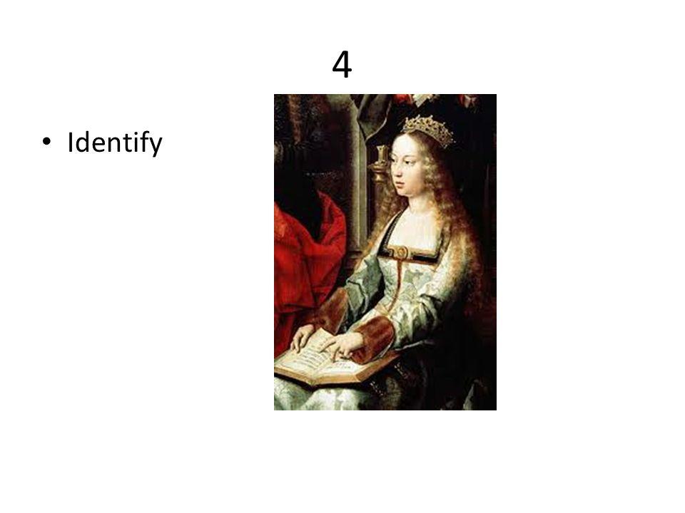 4 Identify