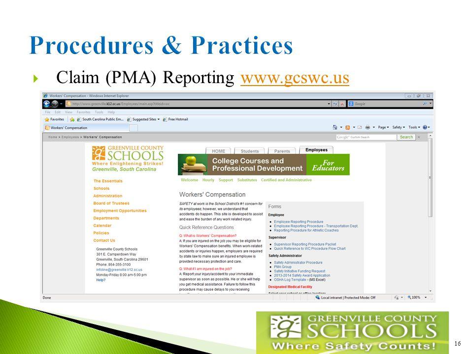  Claim (PMA) Reporting www.gcswc.uswww.gcswc.us 16