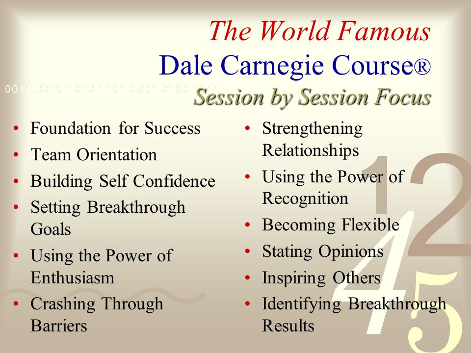 The World Famous Dale Carnegie Course ® Drivers for Success...