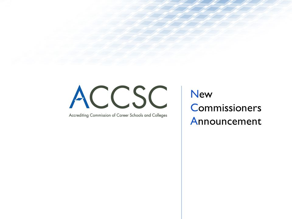 New Commissioners Announcement