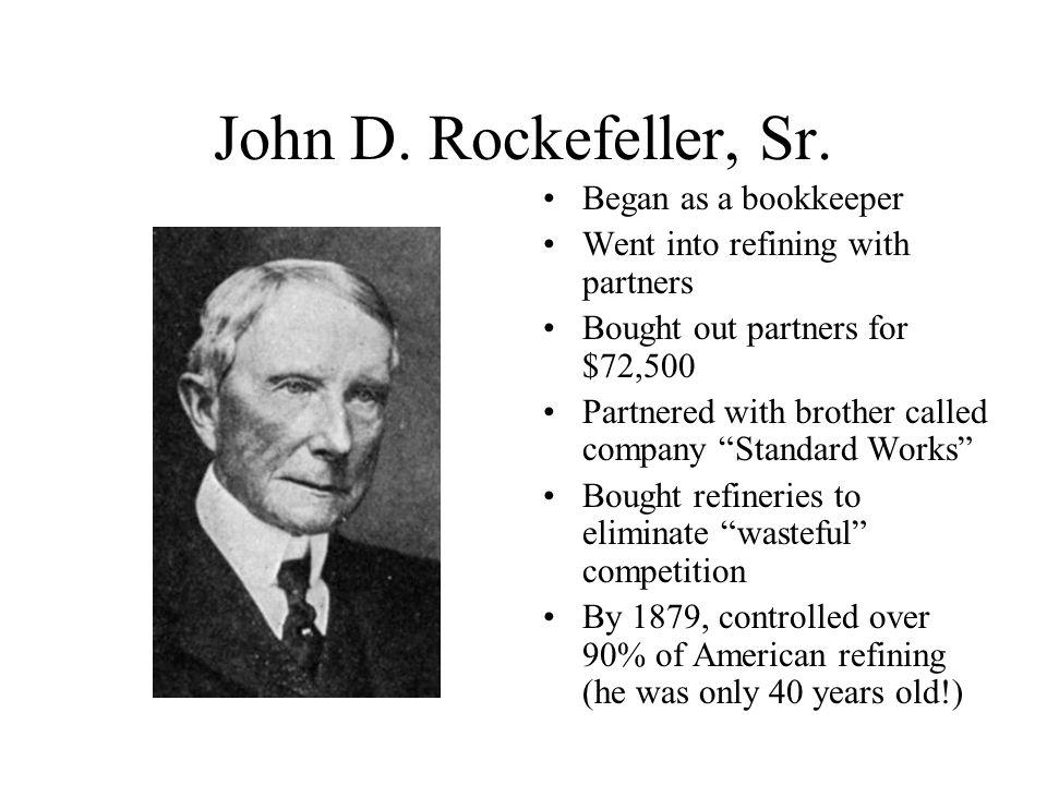 John D.Rockefeller, Sr.