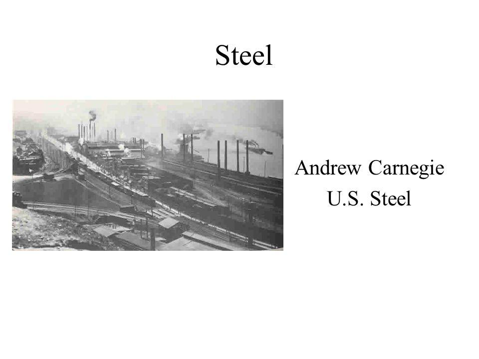Steel Andrew Carnegie U.S. Steel