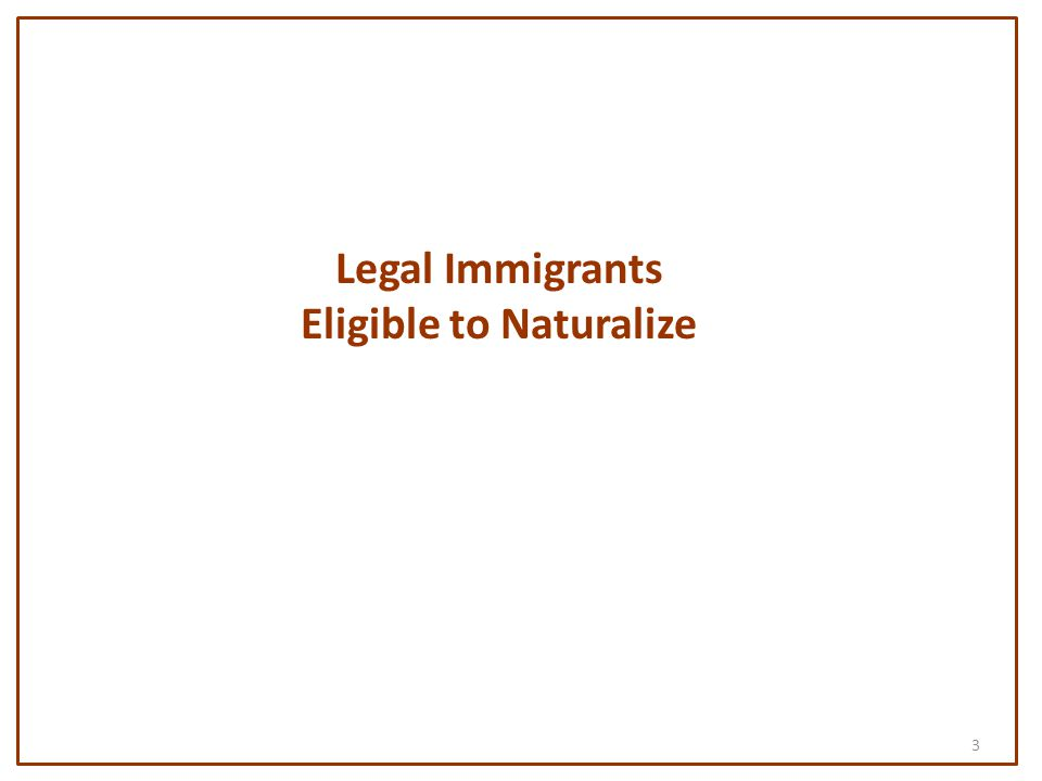 3 Legal Immigrants Eligible to Naturalize