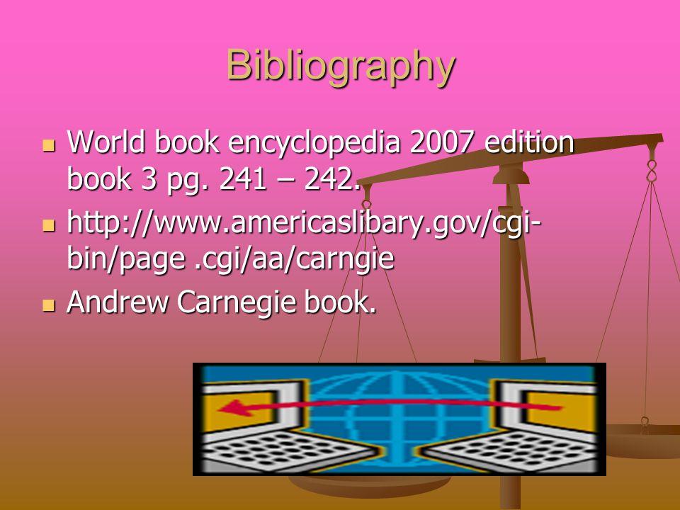 Bibliography World book encyclopedia 2007 edition book 3 pg.