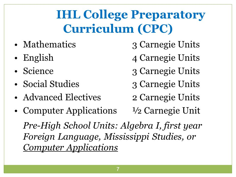 8 IHL 2012 Admission Requirements What has changed in the requirements for admission to a public university.