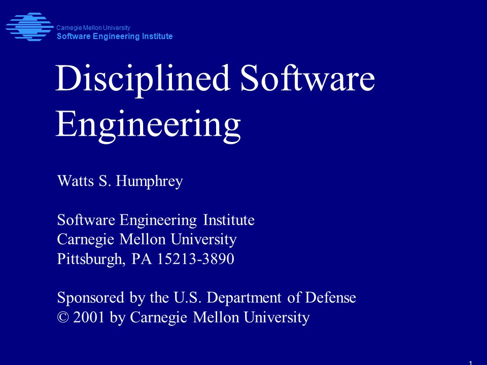 1 Disciplined Software Engineering Watts S.