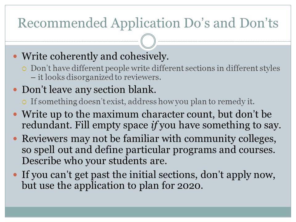 Recommended Application Do's and Don'ts Write coherently and cohesively.
