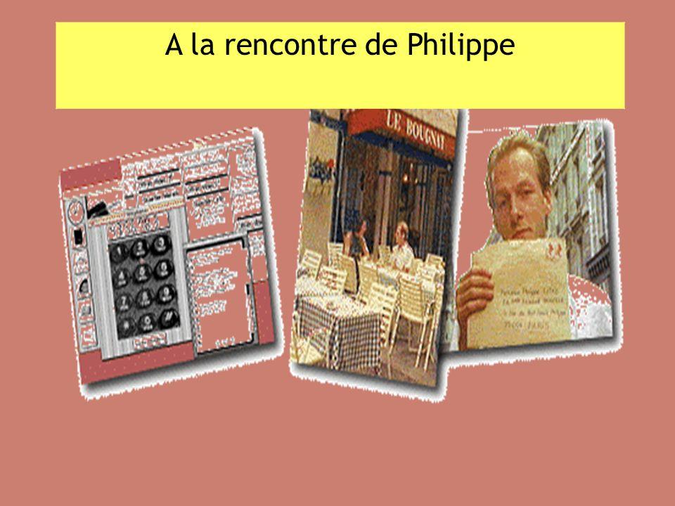 A la rencontre de Philippe