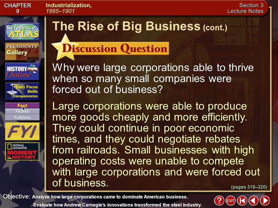 Section 3-21 Reviewing Themes Objective: Analyze how large corporations came to dominate American business. Evaluate how Andrew Carnegie's innovations
