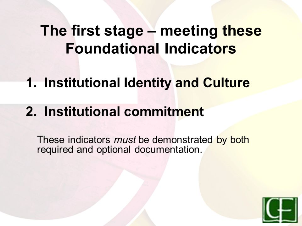 The first stage – meeting these Foundational Indicators 1.