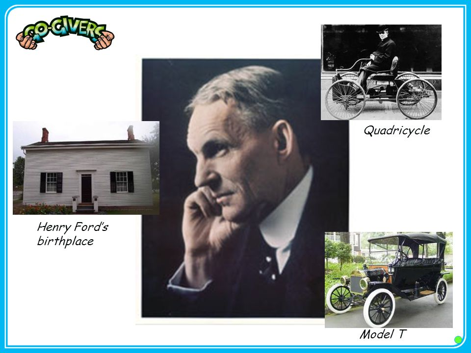 Henry Ford's birthplace Model T Quadricycle