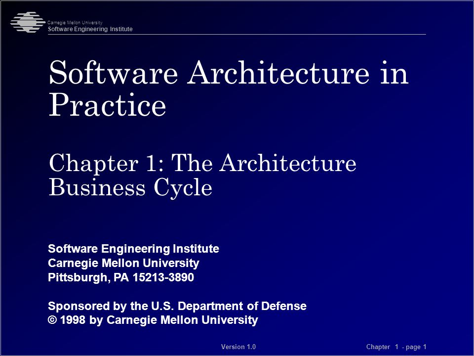 Software Engineering Institute Carnegie Mellon University Pittsburgh, PA 15213-3890 Sponsored by the U.S.