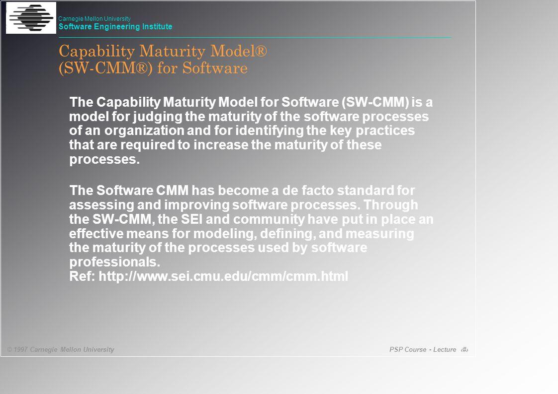 PSP Course - Lecture 50 © 1997 Carnegie Mellon University Carnegie Mellon University Software Engineering Institute Project Management Project Deliverables PP02 - establish a measured performance baseline.