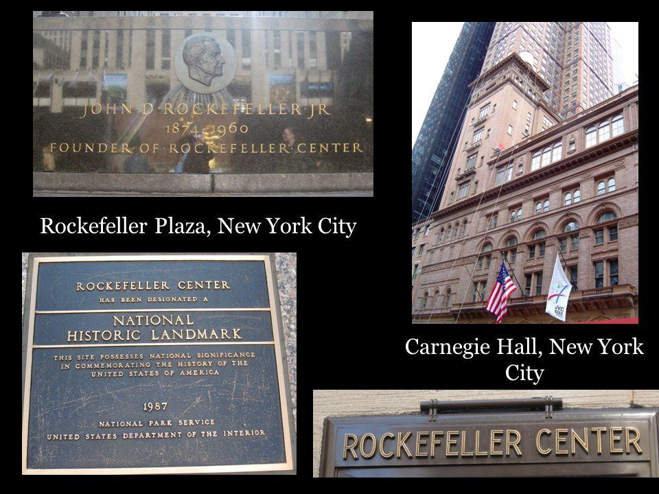 Rockefeller Plaza, New York City Carnegie Hall, New York City