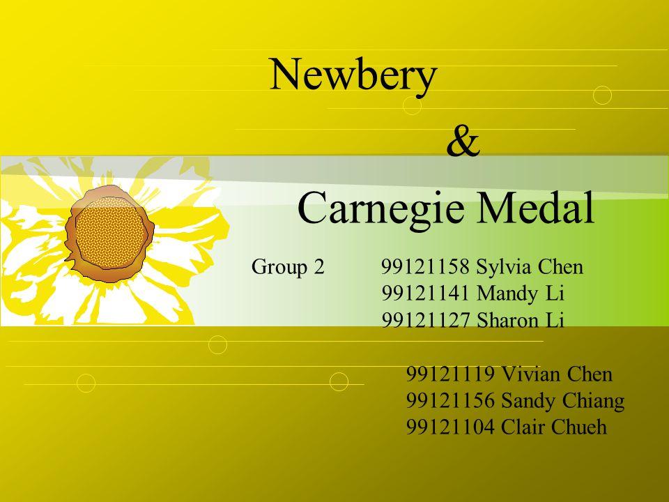 Group 2 99121158 Sylvia Chen 99121141 Mandy Li 99121127 Sharon Li 99121119 Vivian Chen 99121156 Sandy Chiang 99121104 Clair Chueh Newbery & Carnegie M