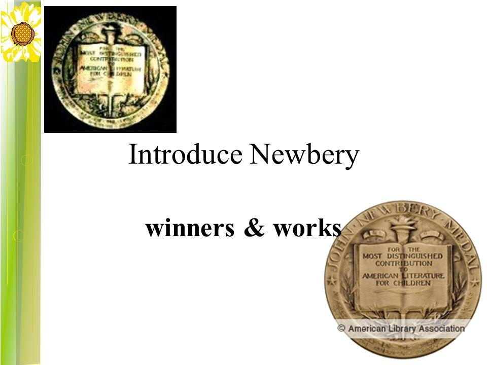 Introduce Newbery winners & works