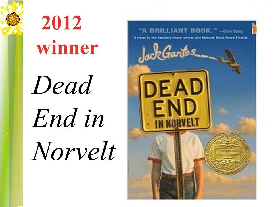 2012 winner Dead End in Norvelt