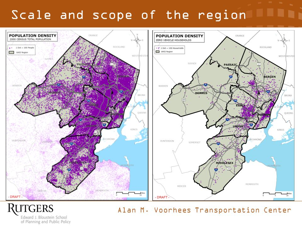 Alan M. Voorhees Transportation Center Scale and scope of the region