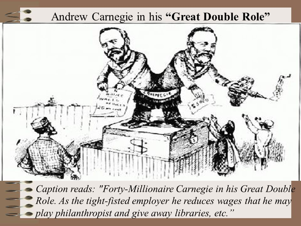 F. Captains of Industry or Robber Barons? Captains of Industry (+) 1.Their leadership made the US the #1 industrial giant of the world 2.They were sel