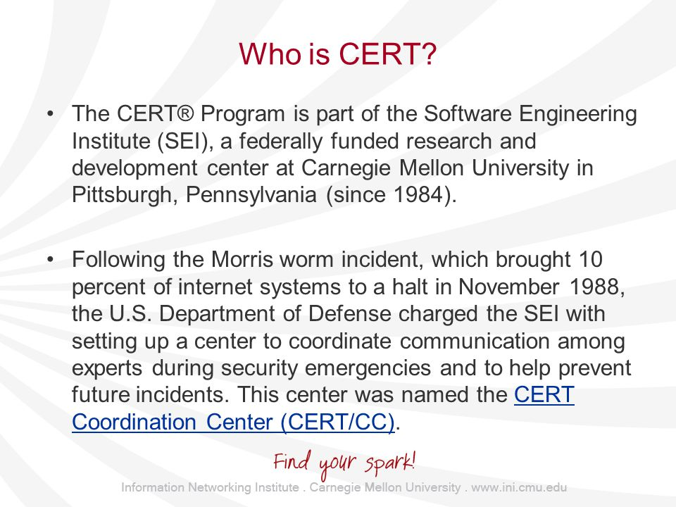 Who is CERT.