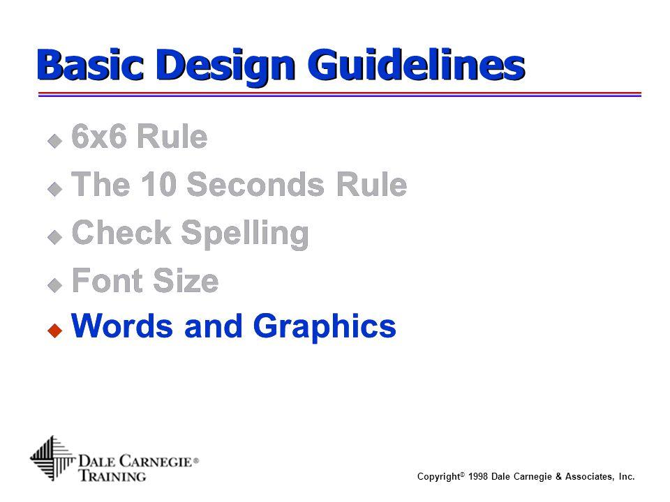Copyright © 1998 Dale Carnegie & Associates, Inc.