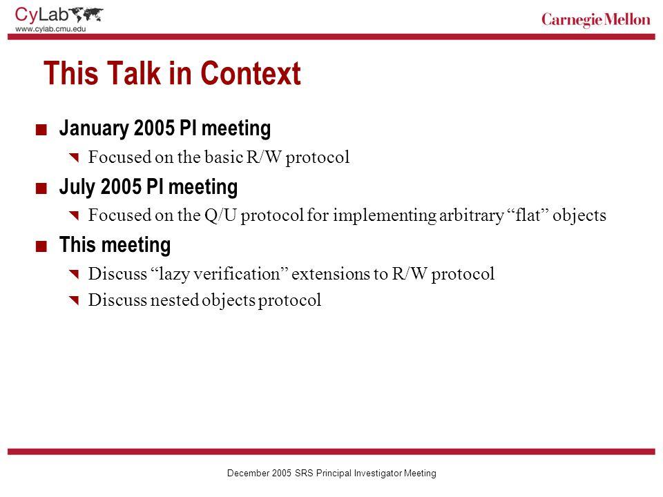 Carnegie Mellon December 2005 SRS Principal Investigator Meeting Write Throughput (con't)