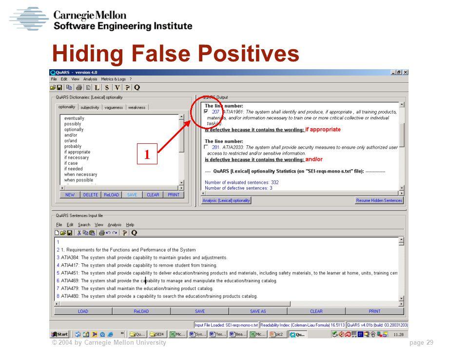 © 2004 by Carnegie Mellon University page 29 Hiding False Positives