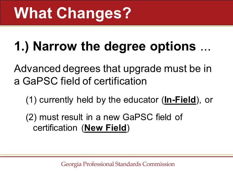 1.) Narrow the degree options...