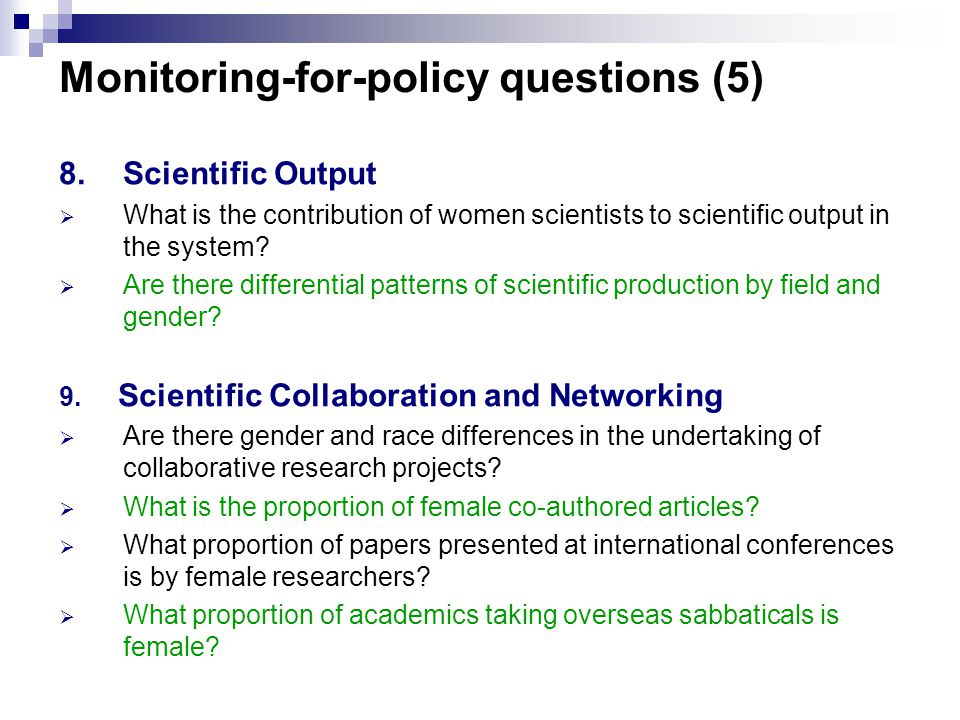 8.Scientific Output  What is the contribution of women scientists to scientific output in the system.