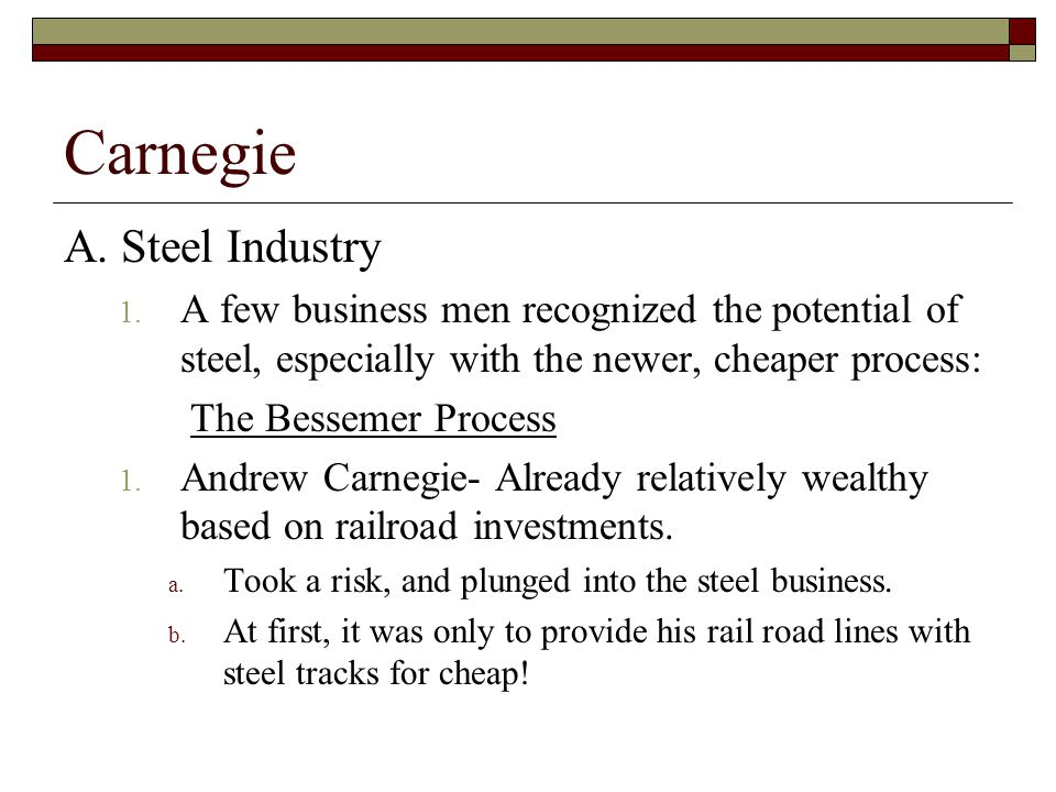 Carnegie A. Steel Industry 1.