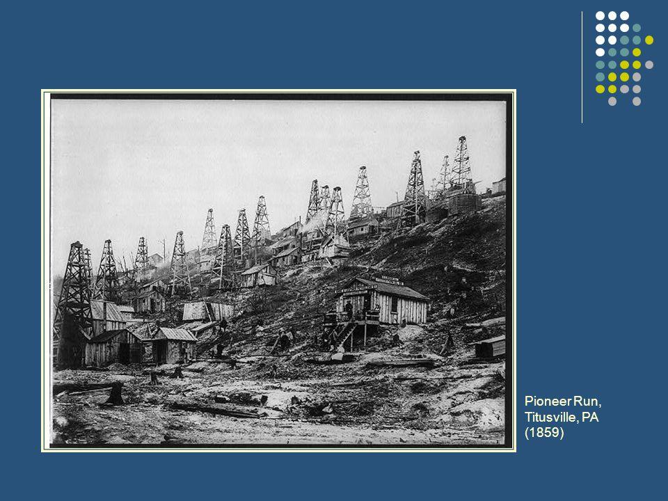 Pioneer Run, Titusville, PA (1859)