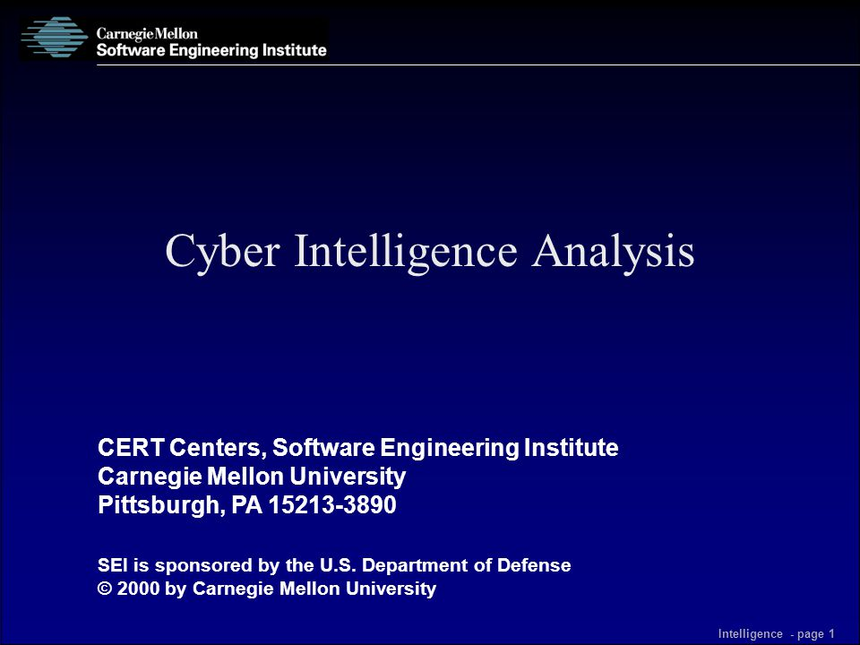 CERT Centers, Software Engineering Institute Carnegie Mellon University Pittsburgh, PA 15213-3890 SEI is sponsored by the U.S. Department of Defense ©