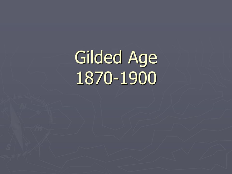 Presidents of the Gilded Age U.S.Grant 1869- 1877 Rutherford B.