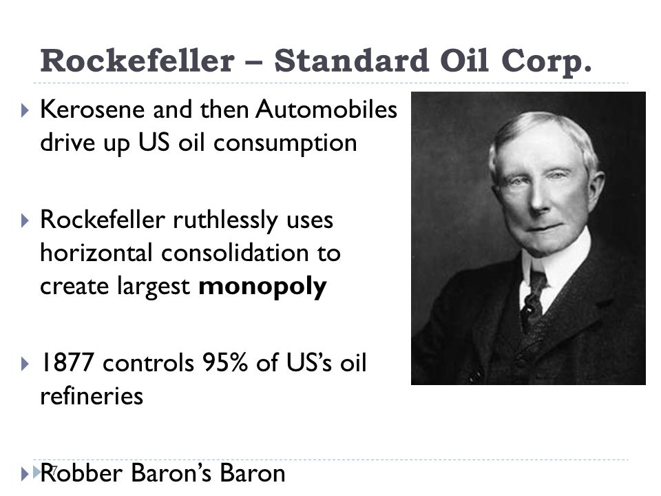 8 Standard Oil Monopoly Believing that Rockefeller s Standard Oil monopoly was exercising dangerous power, this political cartoonist depicts the trust as a greedy octopus whose sprawling tentacles already ensnare Congress, state legislatures, and the taxpayer, and are reaching for the White House.