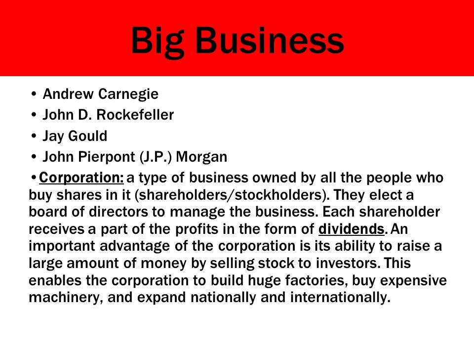 Big Business Andrew Carnegie John D.