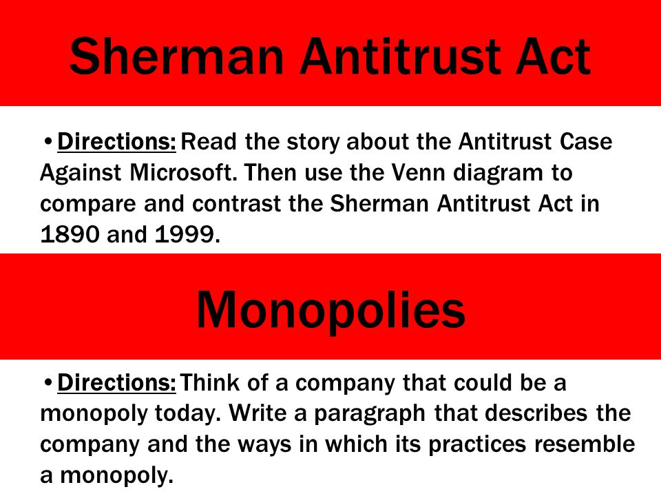 Sherman Antitrust Act Directions: Read the story about the Antitrust Case Against Microsoft.
