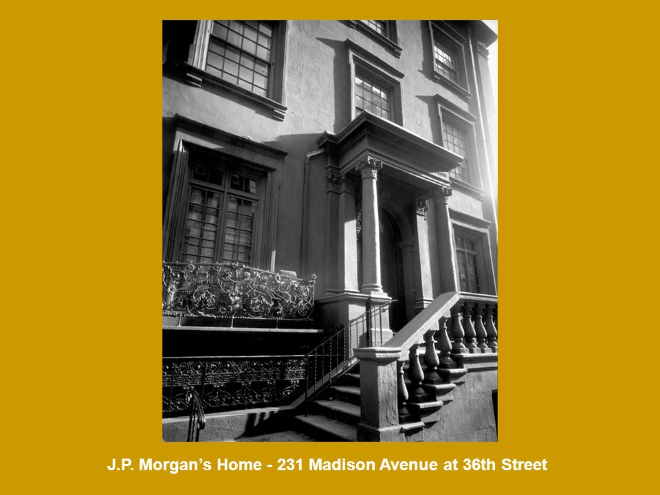 J.P. Morgan's Home - 231 Madison Avenue at 36th Street