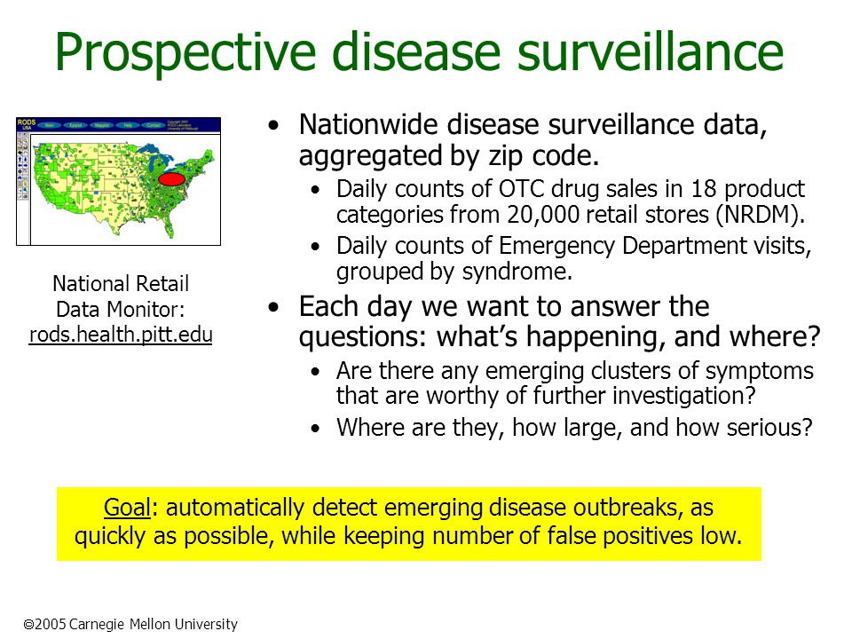  2005 Carnegie Mellon University Prospective disease surveillance Nationwide disease surveillance data, aggregated by zip code.