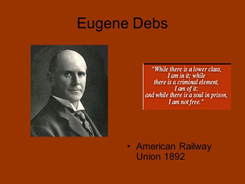 Eugene Debs American Railway Union 1892