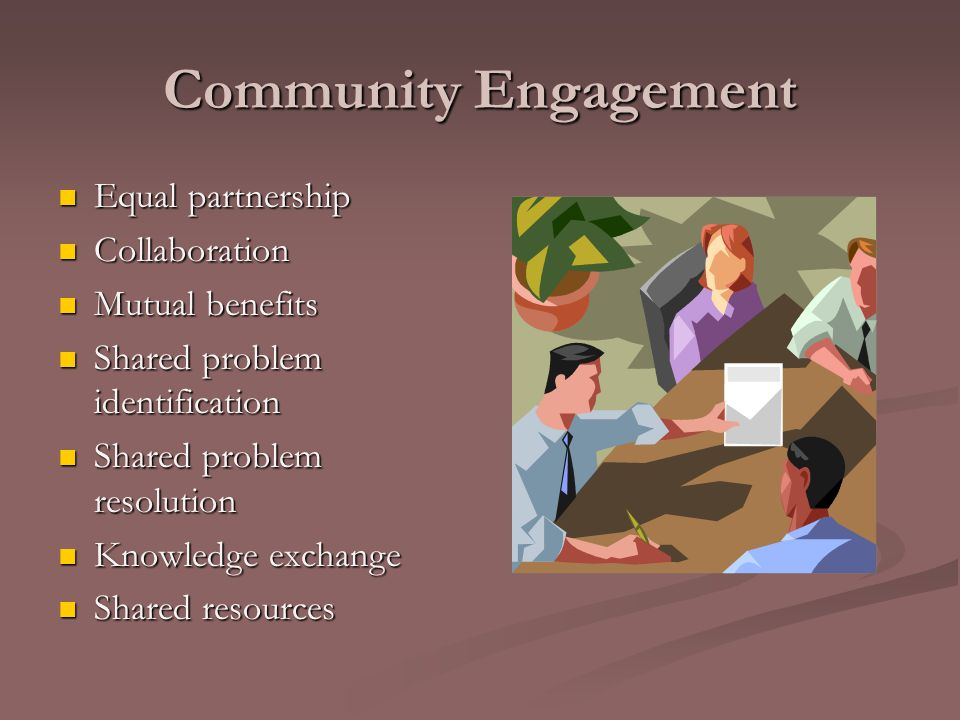 Community Engaged Teaching, Research, and Service Engaged Service Engaged Research Engaged Teaching Community Engaged Source: Community Campus Partnerships for Health