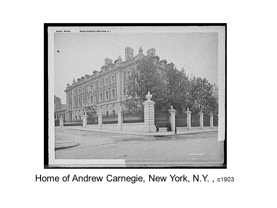 Home of Andrew Carnegie, New York, N.Y., c1903