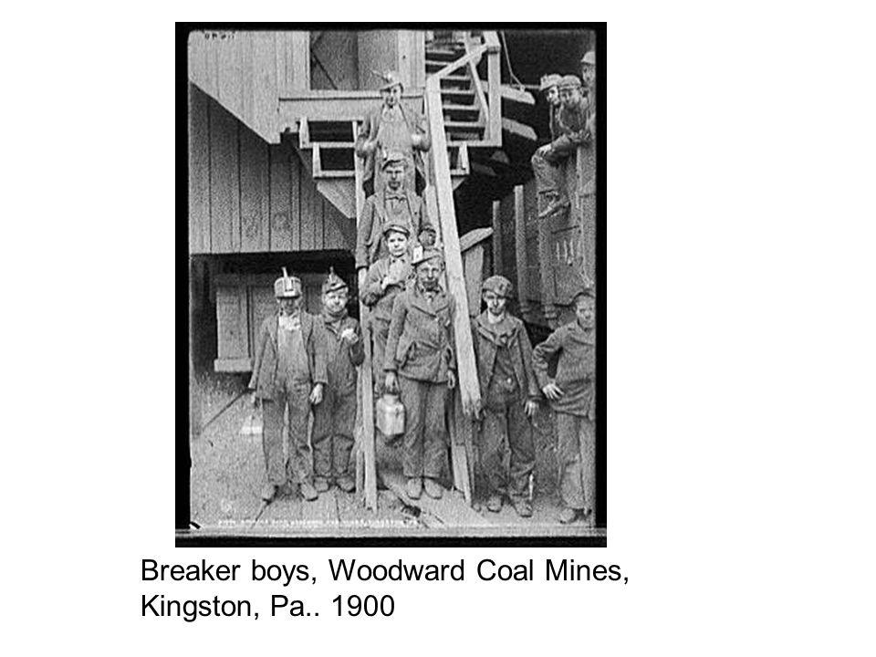 Breaker boys, Woodward Coal Mines, Kingston, Pa.. 1900