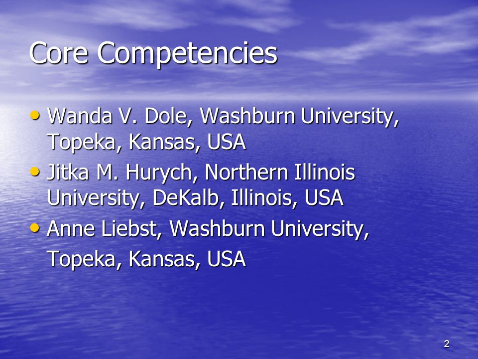 3 Outline What are core competencies.What are core competencies.