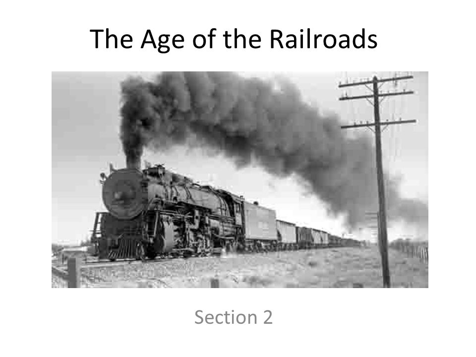 Learning Targets I can explain how the transcontinental railroad influenced American Business I can describe how the Federal government influenced railroads