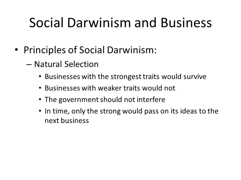Social Darwinism and Business A New Definition of Success: – 4,000 new millionaires after the Civil War.
